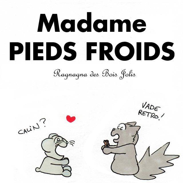 Madame Pieds Froids