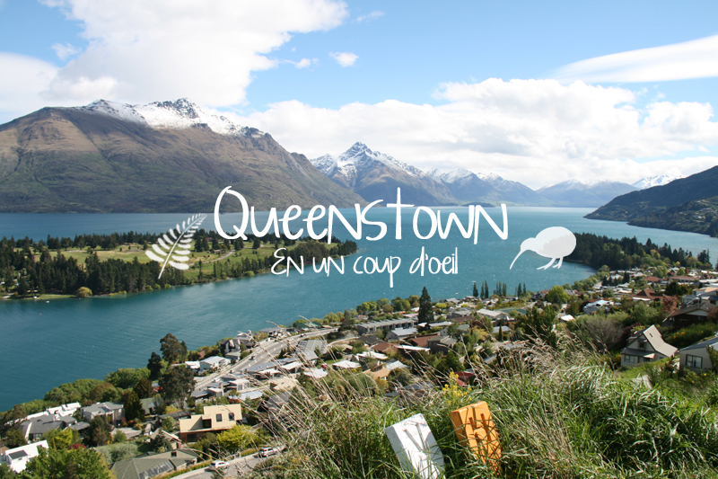 Premier aperçu sur Queenstown et son lac Wakatipu
