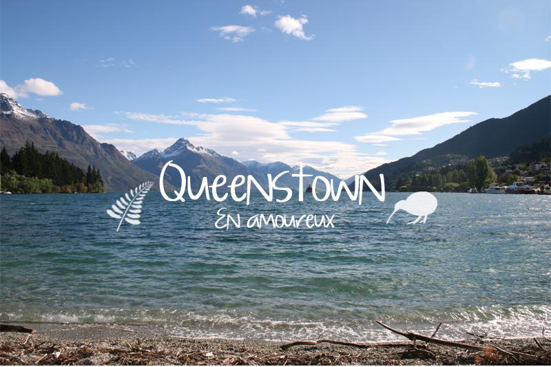 Queenstown en amoureux